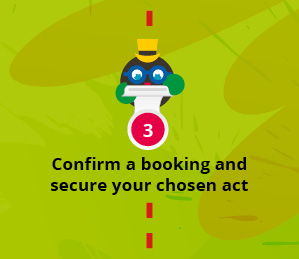 Confirm a booking and secure your chosen act